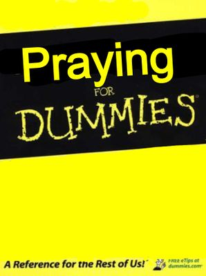 praying4dummies.jpg